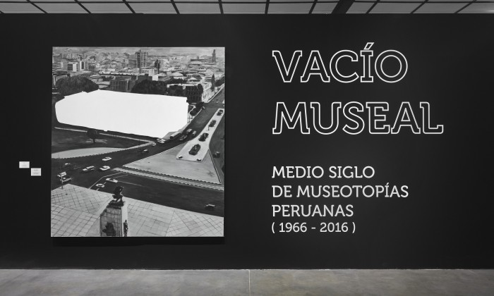 Vacío museal. Medio siglo de museotopías peruanas (1966-2016)