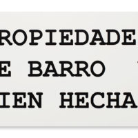 PROPIEDADES DE BARRO, 2018 (Spanish version of Peter Fend word stacks interpreted by collaborators from TVGOV and Embajada). Inkjet print on PVC. 18 X 30 inches. Image courtesy of Embajada