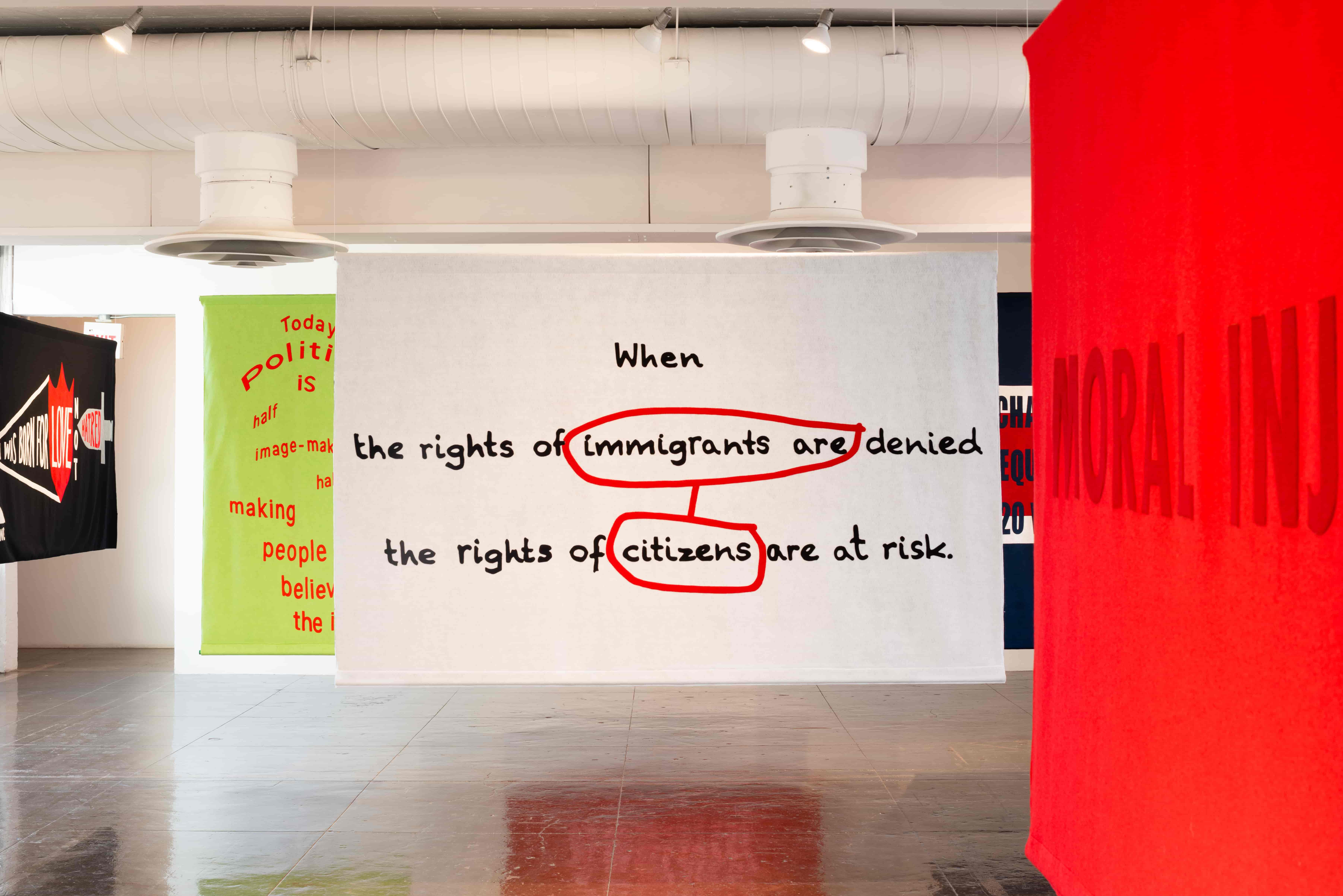 Tania Bruguera, When the rights of immigrants are denied the rights of citizens are at risk (2018). Felt banner. Image courtesy of Artpace