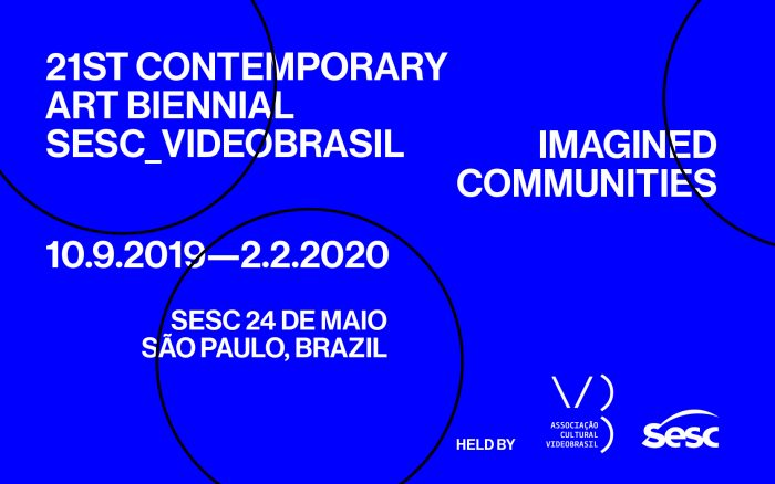 21st Contemporary Art Biennial Sesc_Videobrasil | Imagined Communities