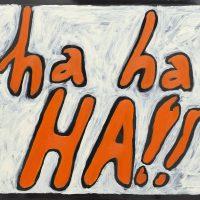 Chloe Wilcox, ha, ha, ha, 2019, acrylic on vinyl.Image courtesy of Embajada