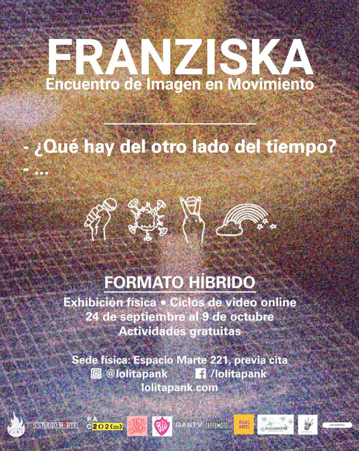 FRANZISKA2020 – Encuentro de Imagen en Movimiento revisa la creación audiovisual contemporánea realizada por mujeres